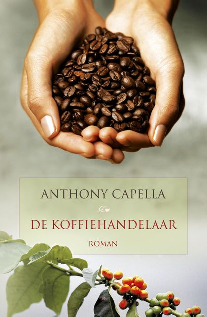 Koffiehandelaar, Anthony Capella