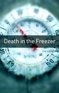 Death in the Freezer, Tim Vicary