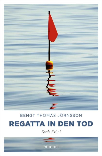 Regatta in den Tod, Bengt Thomas Jörnsson