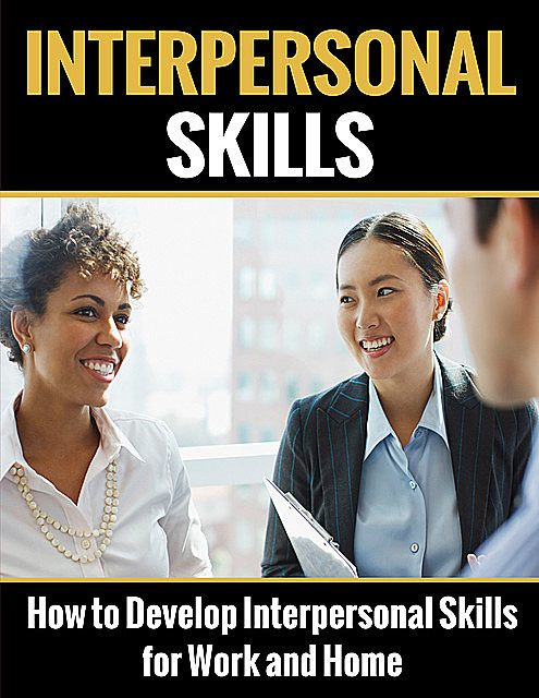 Interpersonal Skills, Lee Henry