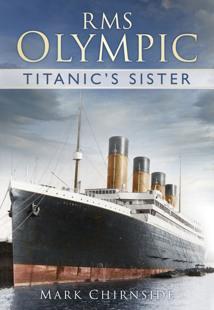 RMS Olympic, Mark Chirnside