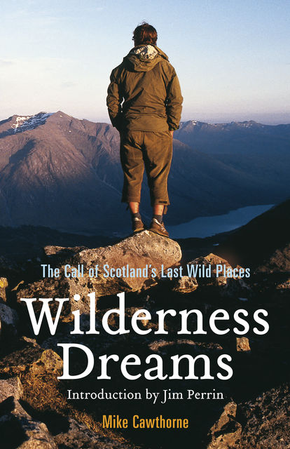 Wilderness Dreams, Mike Cawthorne