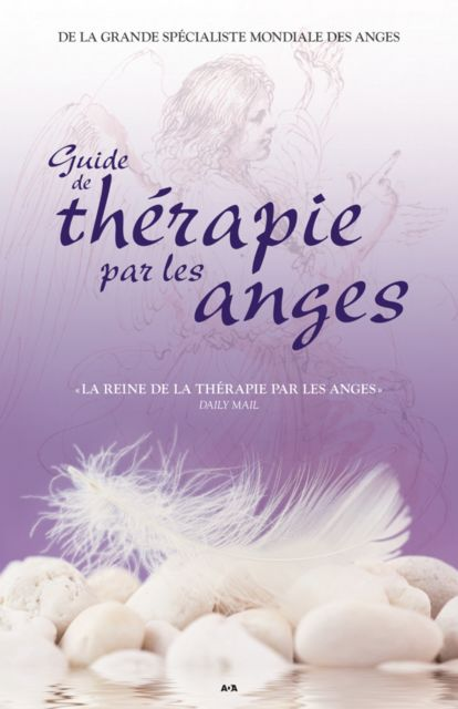 Guide de thérapie par les anges, Doreen Virtue