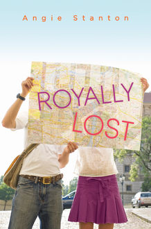 Royally Lost, Angie Stanton