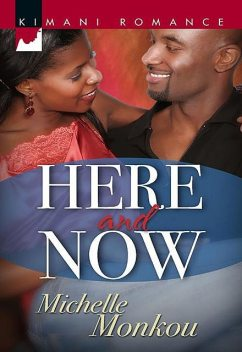 Here and Now, Michelle Monkou