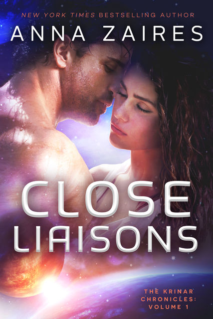 Close Liaisons, Anna Zaires, Dima Zales