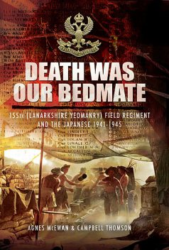 Death Was Our Bedmate, Agnes McEwan, Campbell Thompson