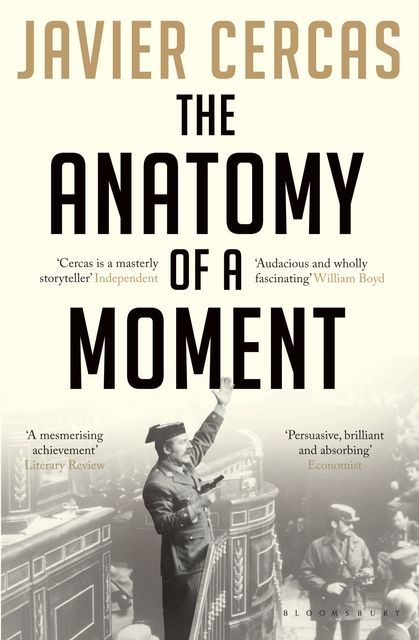 The Anatomy of a Moment, Javier Cercas