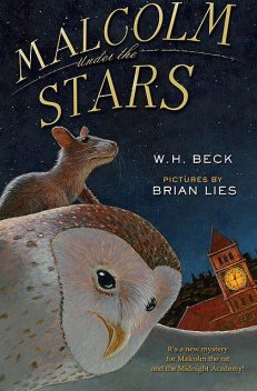 Malcolm Under the Stars, W.H. Beck