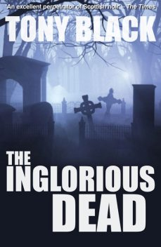 The Inglorious Dead, Tony Black
