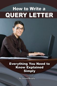How to Write a Query Letter, Donna Murphy