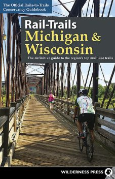Rail-Trails Michigan and Wisconsin, Rails-to-Trails Conservancy