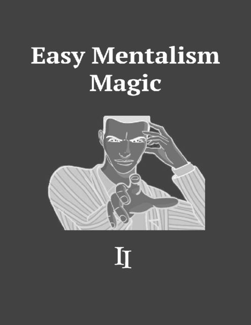 Easy Mentalism Magic II, Aubrey O' Connell