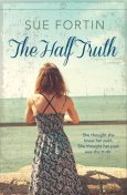 The Half Truth, Sue Fortin
