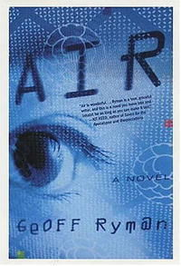 Air (or Have Not Have), Geoff Ryman