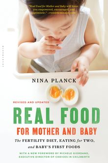Real Food for Mother and Baby, Nina Planck