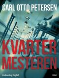 Kvartermesteren, Carl Otto Petersen Carl Otto Petersen