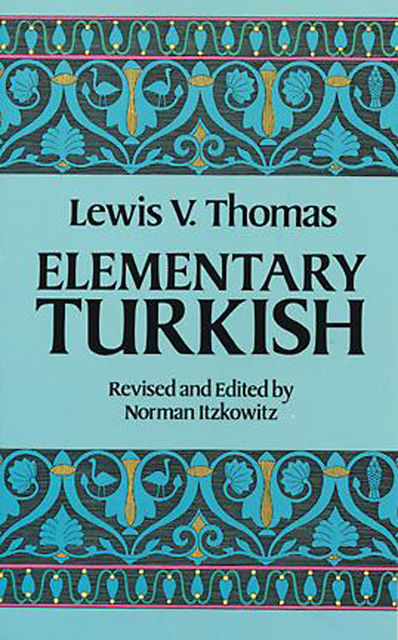 Elementary Turkish, Thomas Lewis
