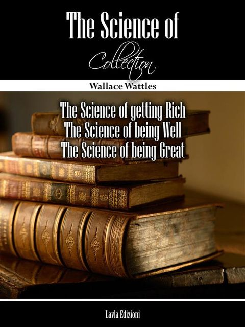The Science of… Collection, Wallace Delois Wattles