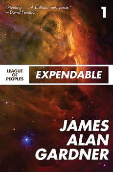Expendable, James Alan Gardner
