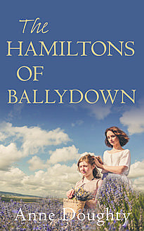 The Hamiltons of Ballydown, Anne Doughty