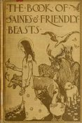 The Book of Saints and Friendly Beasts, Abbie Farwell Brown