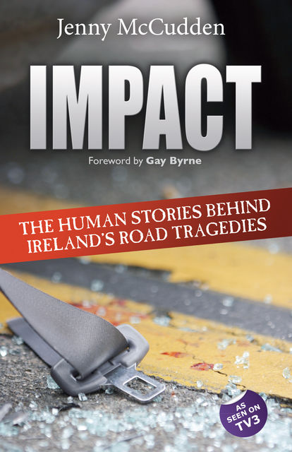 The Human Stories Behind Ireland's Road Tragedies, Jenny McCudden