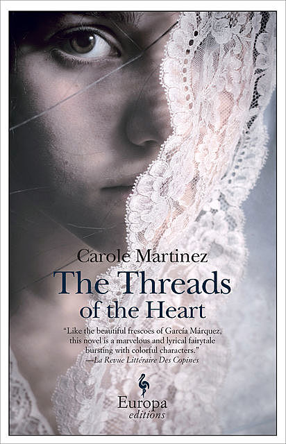 The Threads of The Heart, Carole Martinez