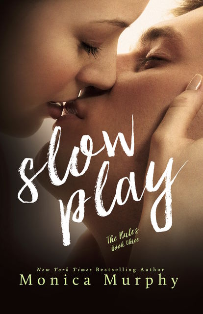 Slow Play, Monica Murphy
