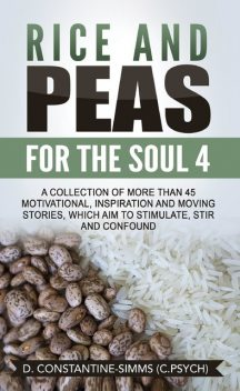 Rice and Peas For The Soul 4, Delroy Constantine-Simms