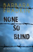 None So Blind, Barbara Fradkin