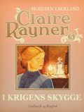 I krigens skygge, Claire Rayner