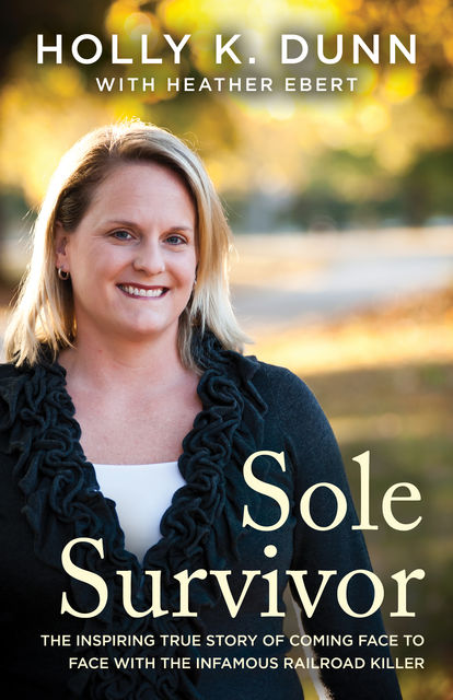 Sole Survivor, Holly Dunn