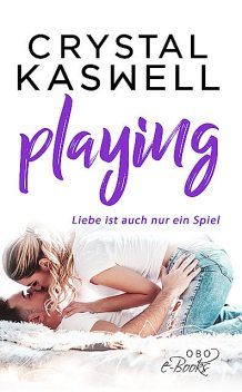 Playing, Crystal Kaswell