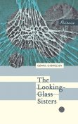 The Looking-Glass Sisters, Gøhril Gabrielsen