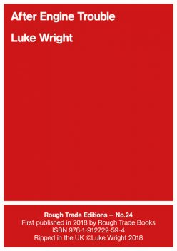 After Engine Trouble, Luke Wright