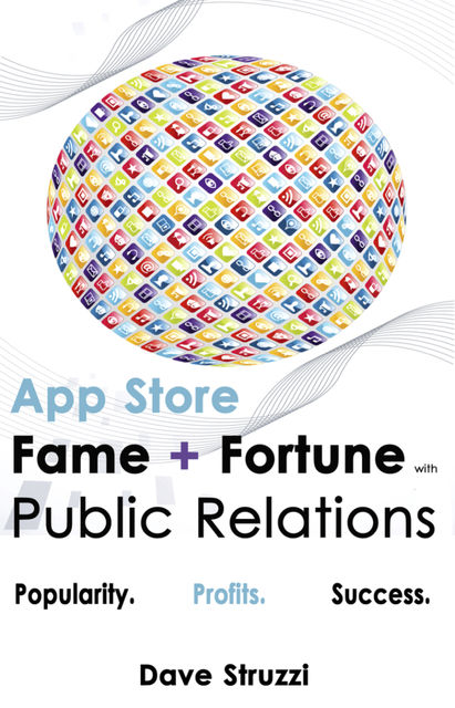 App Store Fame and Fortune With Public Relations, Dave Boone's Struzzi