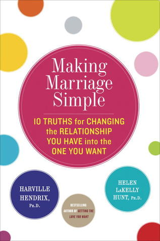 Making Marriage Simple, Harville Hendrix