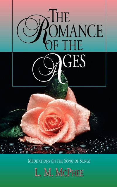 Romance of the Ages, The, L.M.McPhee