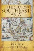 A History of South East Asia, Arthur Cotterell