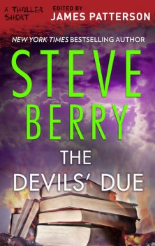 The Devils' Due, Steve Berry