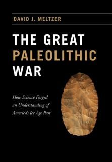 Great Paleolithic War, David J. Meltzer