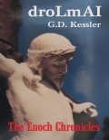 droLmAI: The Enoch Chronicles, G.D.Kessler