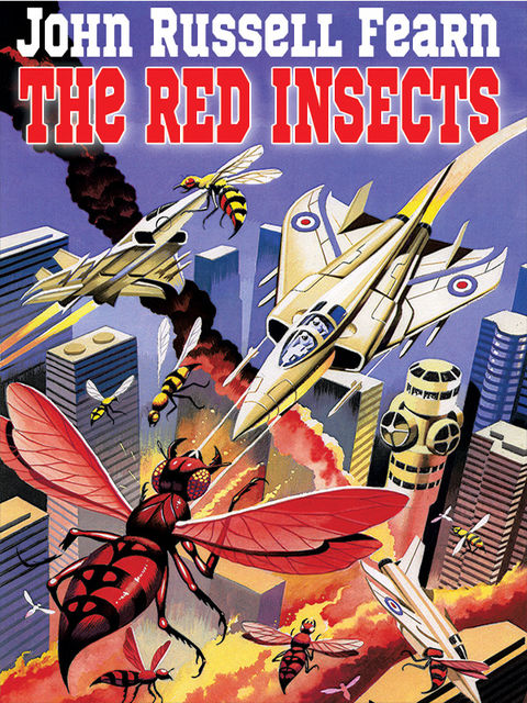 The Red Insects, John Russell Fearn