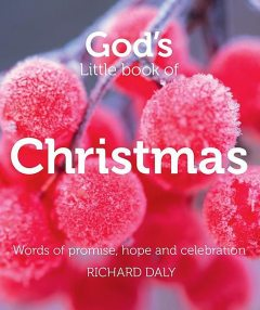 God's Little Book of Christmas, Richard Daly