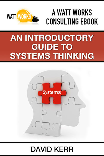 An Introductory Guide to Systems Thinking, David Boone's Kerr