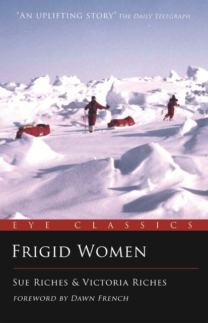 Frigid Women, Sue Riches, Victoria Riches