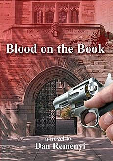 Blood on the Book, Dan Remenyi