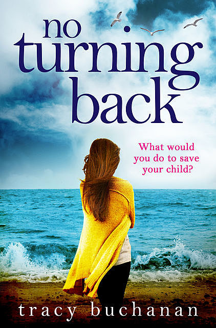 No Turning Back, Tracy Buchanan