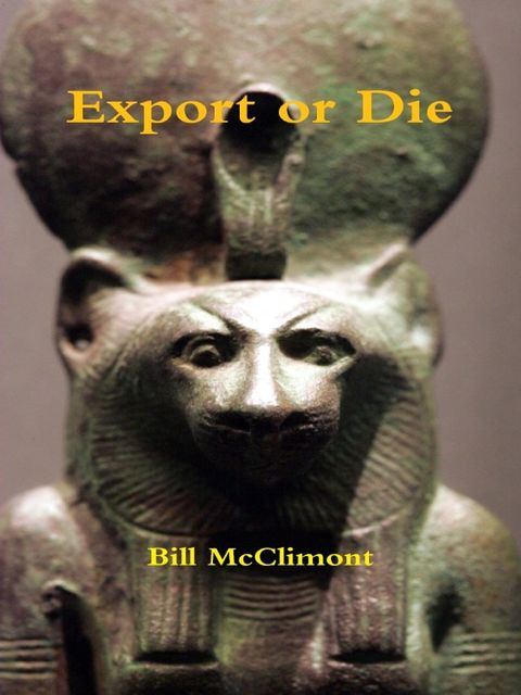 Export or Die, Bill McClimont